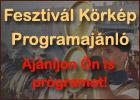 Fesztivál Kőrkép. Programajánló. Magyarországi programok, rendezvények, fesztiválok, koncertek, színházi előadás, kiállítás, szakvásár