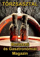 Törzsasztal Borászati, gasztronómiai és életstílus magazin sok videóval